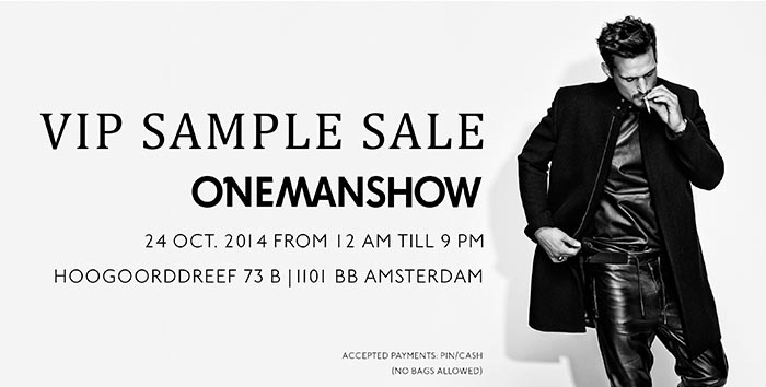 Onemanshow VIP sample sale vandaag en morgen. Alles over dit Amsterdamse merk Onemanshow: de Sample sale. Bekijk alles hier en ontdek.